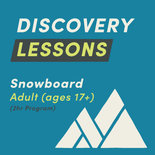 2-Hour Weekend Private Discovery Snowboard Lesson