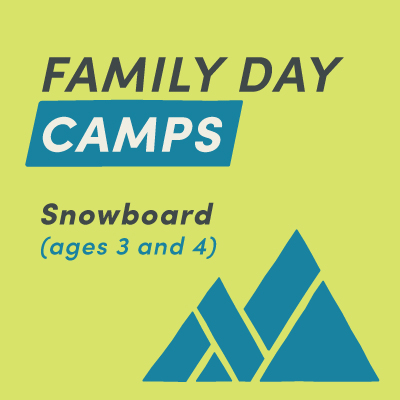 Family Day Camp Snowboard (ages 3 and 4)