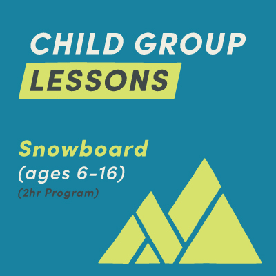 2-Hour Child Snowboard Group Lesson