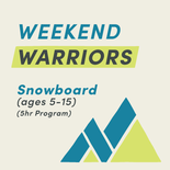 Weekend Warriors - Snowboard