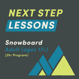 2-Hour Adult Snowboard Next Step Lesson
