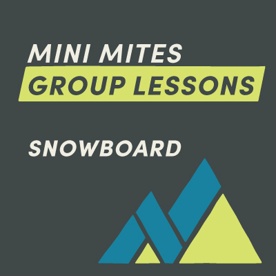 Mini Mites Snowboard Group Lessons