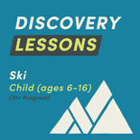 2-Hour Child Discovery Lesson - Ski