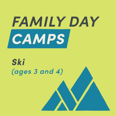 Family Day Camp Ski (ages 3 and 4)